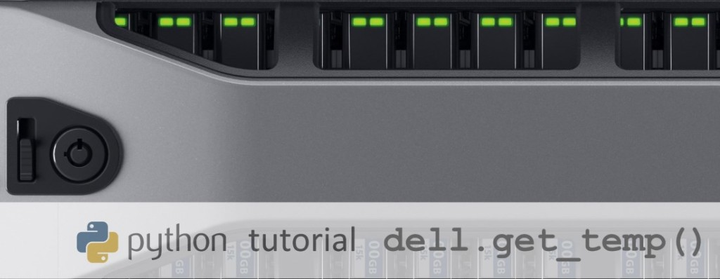 python Dell Server Get Temperature via SNMP