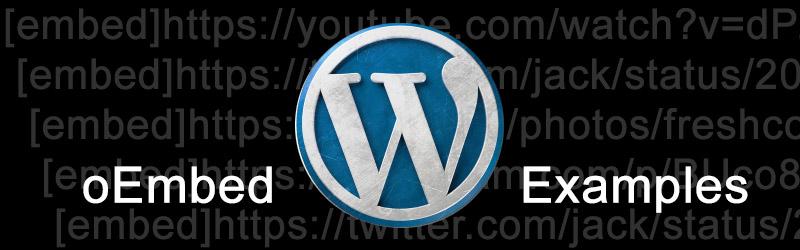 WordPress oEmbed Examples