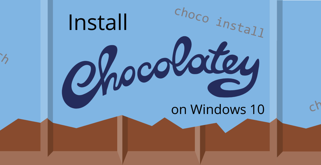Install choco Windows 10