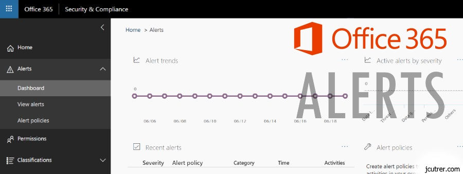 How to create Alert Policies in Office 365 Security