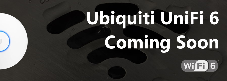 UniFi6 Coming in 2020